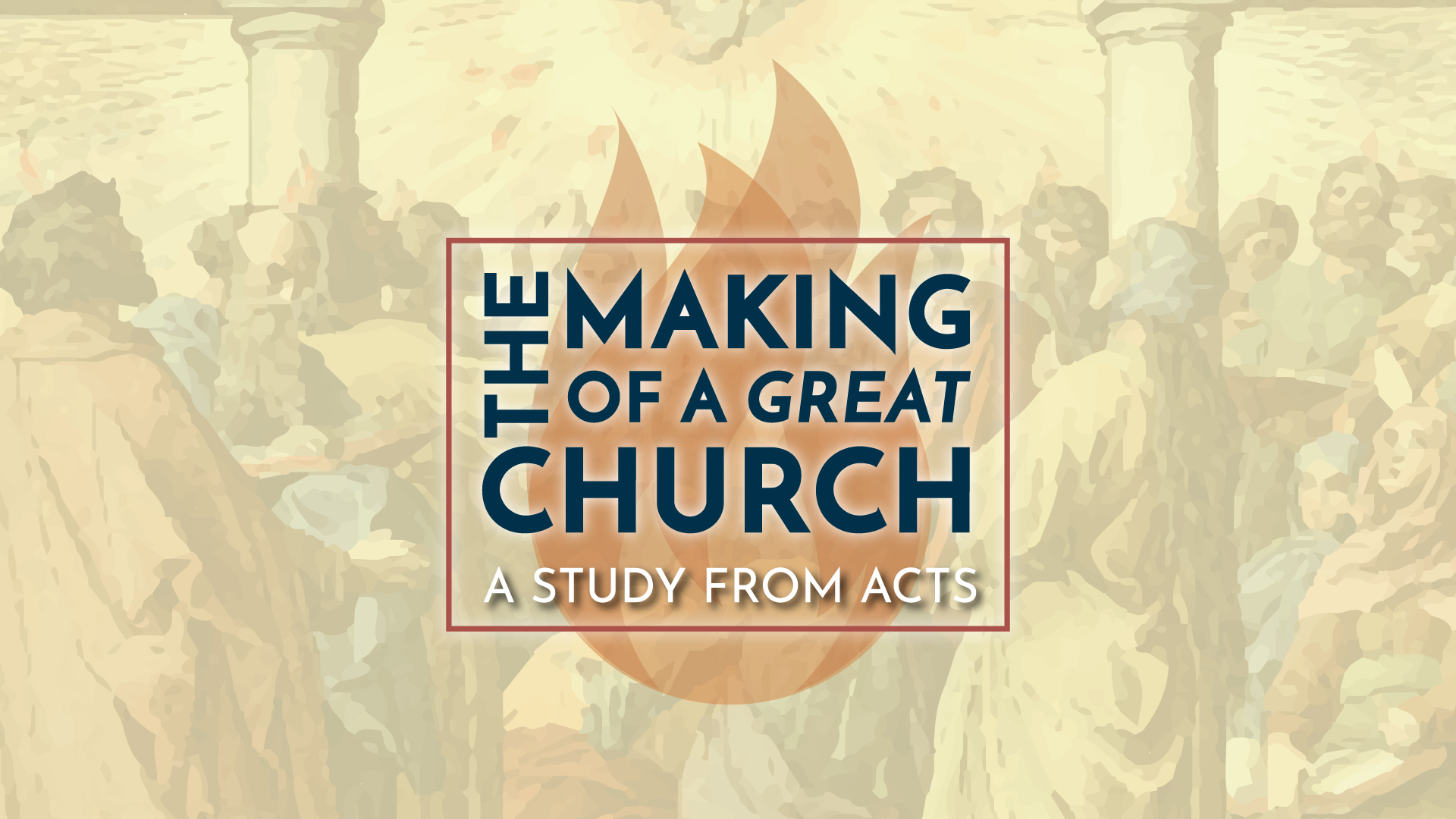 The Making of a Great Church